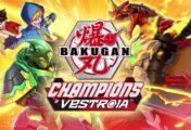 Bakugan: Campeones de Vestroia presenta su tráiler de lanzamiento